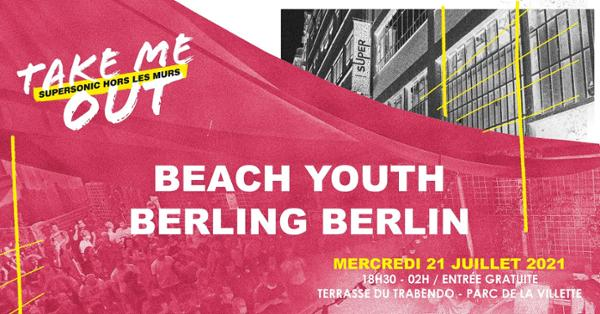Beach Youth • Berling Berlin / Take Me Out