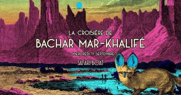 La croisière de Bachar Mar-Khalifé