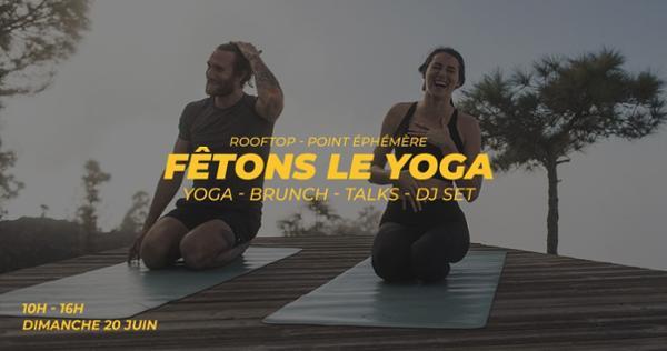 Fêtons le yoga : Solstice d'été (Yoga, Brunch, Rooftop, Talk & Dj set)